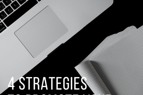 How To Promote A New Blog: 4 Strategies