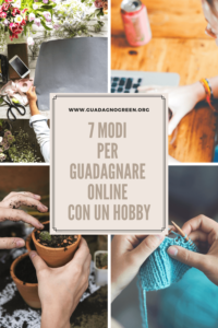 7 modi per guadagnare online con un hobby