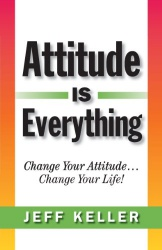 attitude is everyhting jeff keller