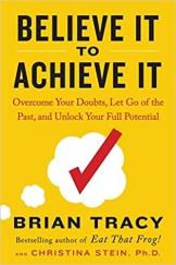 believe it to achieve it brian tracy