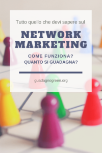 network-marketing-cose-come-funziona-quanto-si-guadagna