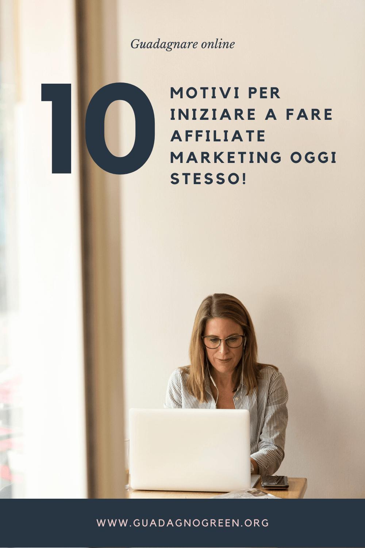 guadagnare-con-le-affiliazioni-10-motivi-per-iniziare-a-fare-affiliate-marketing-oggi