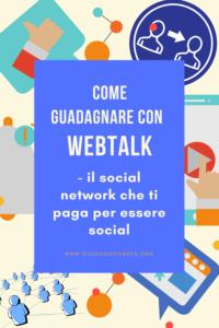 come-guadagnare-online-con-webtalk-il-social-network-che-ti-paga-per-socializzare