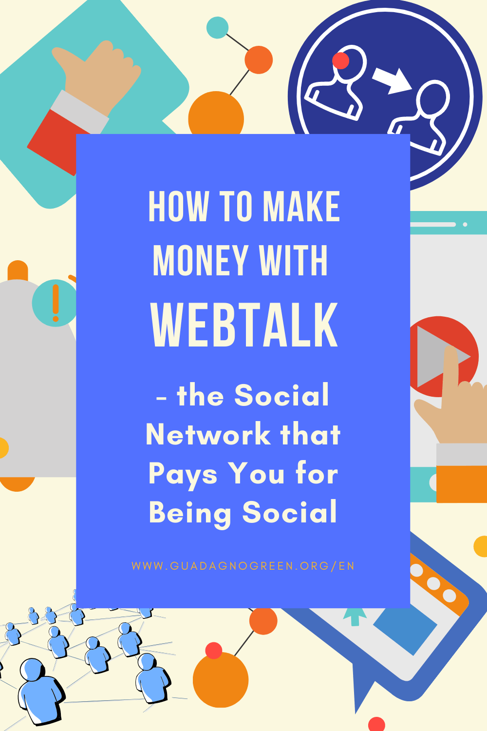 how-to-make-money-with-webtalk-the-social-network-that-pays-for-being-social