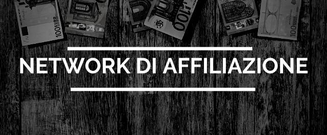 come guadagnare con affiliate marketing - regola 3 - network di affiliazione