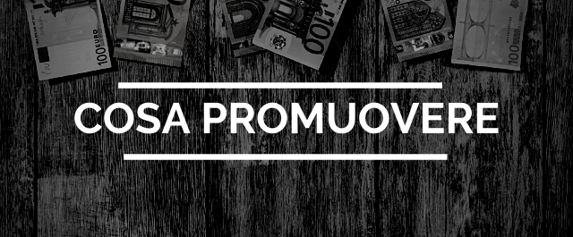 come guadagnare con affiliate marketing - regloa 4 - cosa promuovere